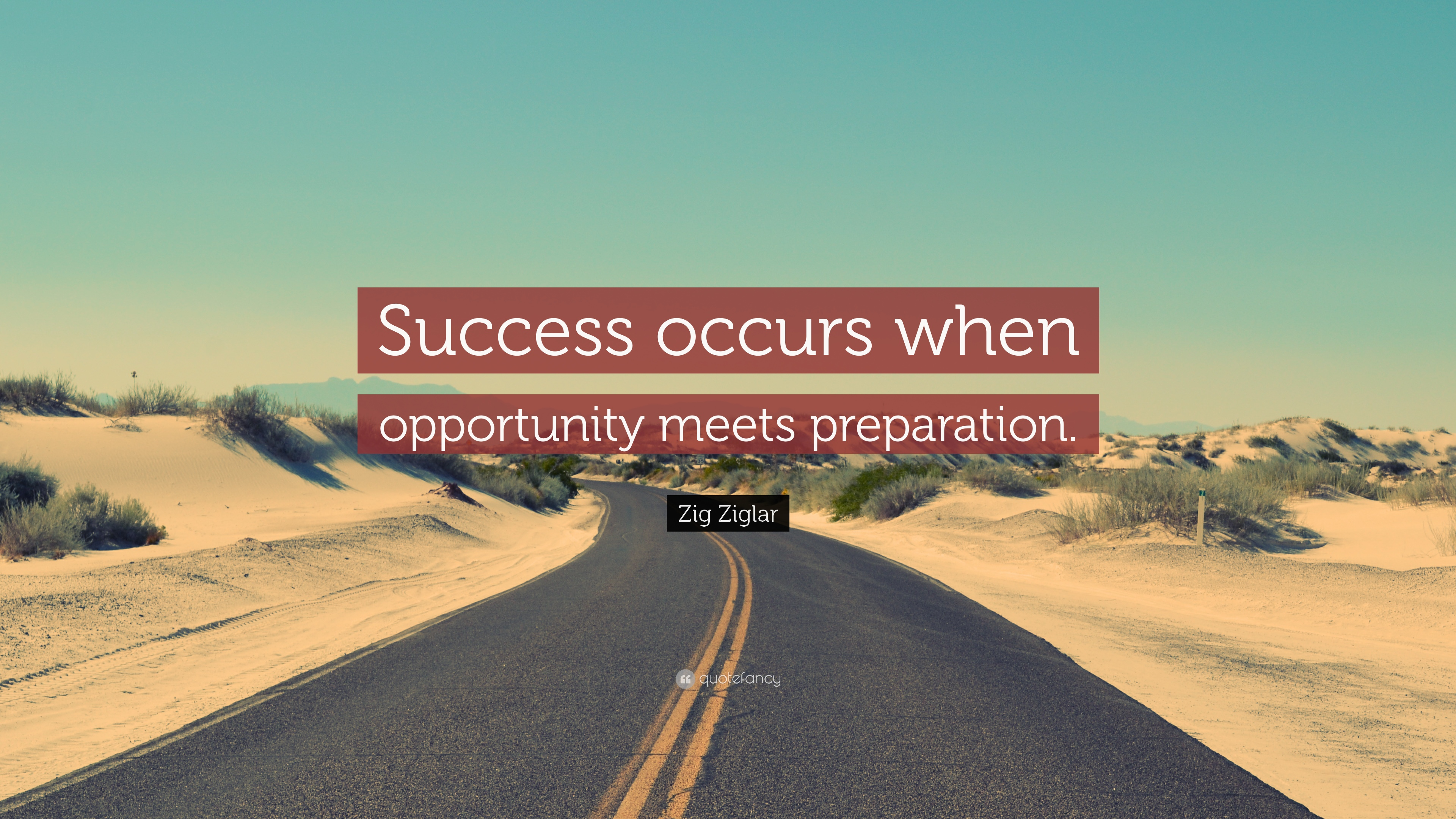 success occurs when opportunity meets preparation