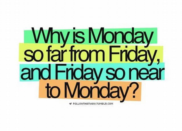 why-monday-is-so-far-from-frinday