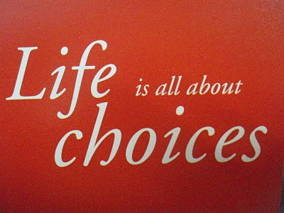 life-is-all-about-choices